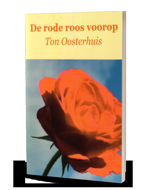 plaatje van De rode roos voorop